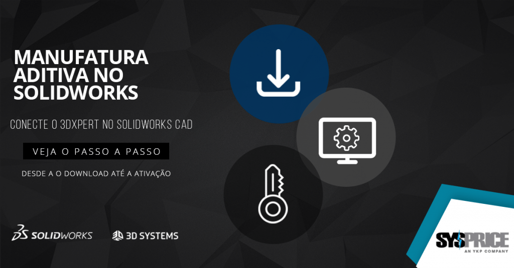 Manufatura aditiva no SOLIDWORKS
