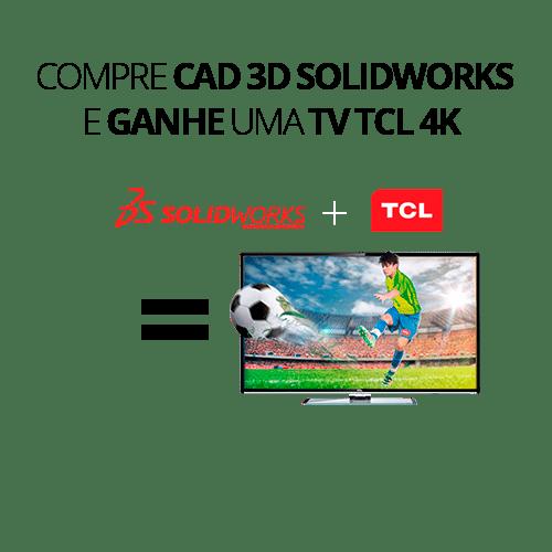 compre CAD 3D solidworks e ganhe uma tv tcl 4k