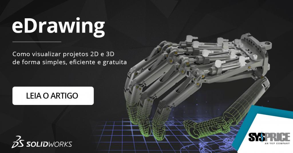 eDrawing - Como visualizar projetos 2D e 3D de forma simples, eficiente e gratuita !