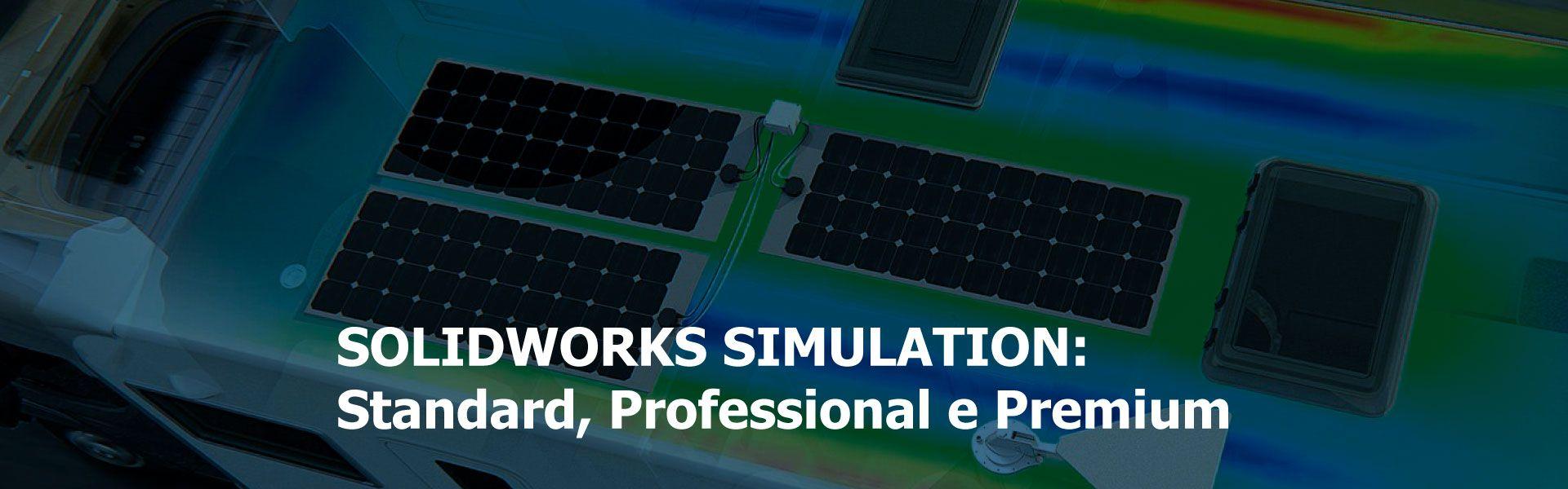 SolidWorks Simulatio: Standard, Professional e Premium