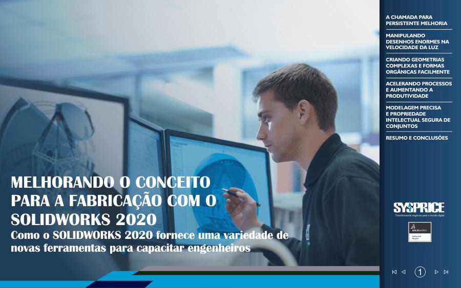 Como o SolidWorks 2020 fornece uma variedade de novas ferramentas para capacitar engenheiros