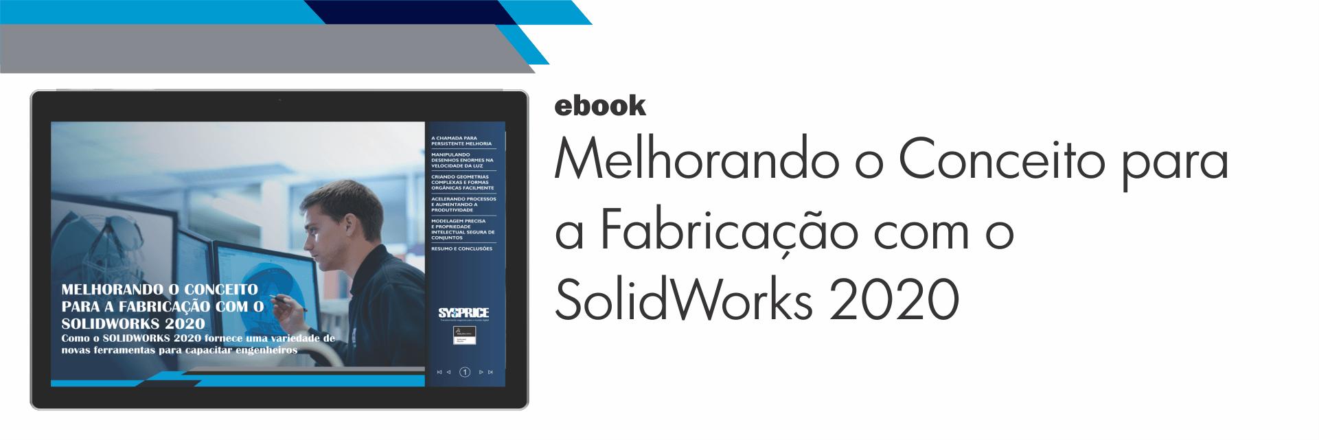 ebook - Melhorando o Conceito para a Fabricação com SolidWorks 2020